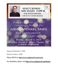 Elect Judge Michael Tawil For County Court @ BROTHER JIMMY'S