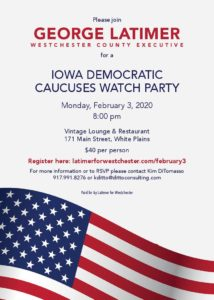 George Latimer Iowa Caucuses Watch Party @ Vintage Lounge & Resturant