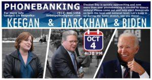 Keegan/Harckham/Biden Phone Bank